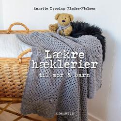 Lækre hæklerier til mor og barn af Annette Dypping Hindse-Nielsen