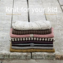 Image of   Knit for your kid, 2-6 år, susie haumann bog, dansk garn strikkebøger