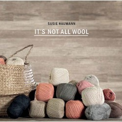 Image of   It´s not all wool, susie haumann bog, dansk garn strikkebøger
