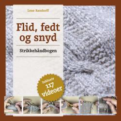 Flid, fedt og snyd - strikkehåndbogen