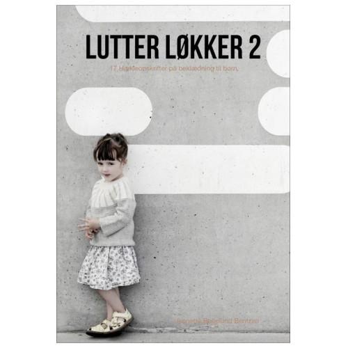Lutter løkker 2 - 17 hækleopskrifter på beklædning til børn