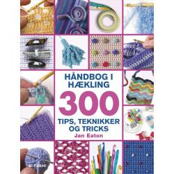 Håndbog i hækling - 300 tips, teknikker og tricks